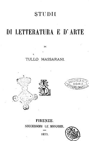 Studii di letteratura e d'arte di Tullo: Tullo Massarani