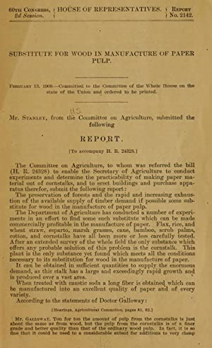 Substitute for wood in manufacture of paper: United States. Congress.