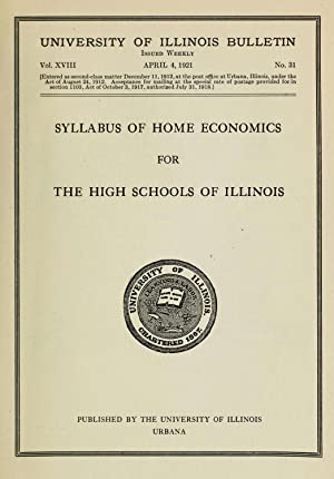 Syllabus of home economics for the high: University of Illinois