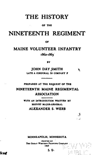 THE HISTORY OF THE NINETEENTH REGIMENT OF
