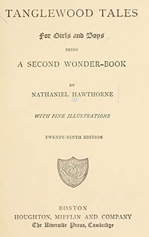 Tanglewood tales for girls and boys : Hawthorne, Nathaniel, 1804-1864