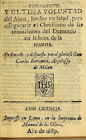 Testamento, y ultima voluntad del alma, hecho: Charles Borromeo, Saint,
