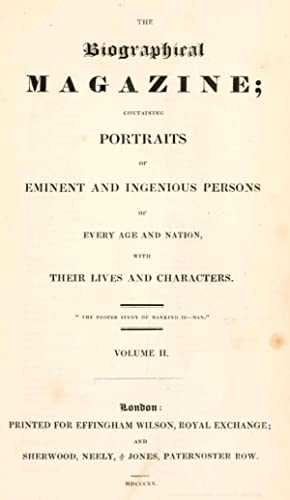 The Biographical magazine; containing portraits of eminent