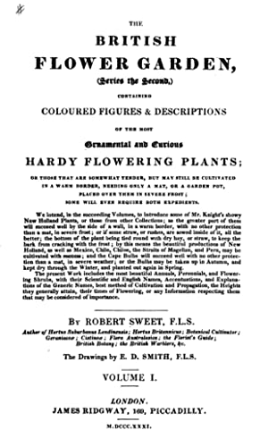 The British flower garden; containing coloured figures: Sweet, Robert, 1783-1835