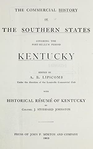 The Commercial history of the Southern States: Lipscomb, A. B.