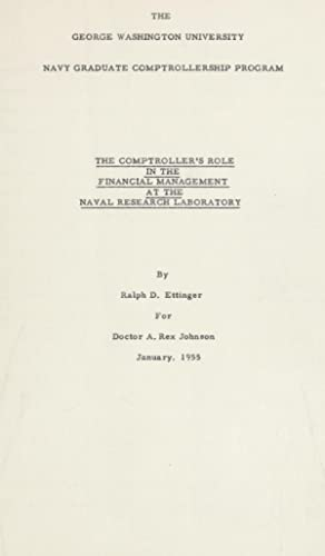 The Comptroller's role in the financial management: Ettinger, Ralph D.