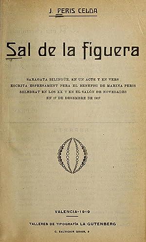 Sal de la figuera : saragata bilingu?e,: Peris Celda, Jose?