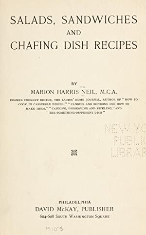 Salads, sandwiches and chafing dish recipes [Reprint]: Neil, Marion Harris