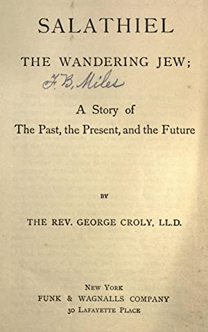 Salathiel : The wandering Jew, a story: Croly, George, 1780-1860