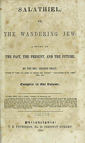 Salathiel, or, The wandering Jew : a: Croly, George, 1780-1860
