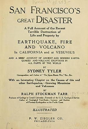 San Francisco's great disaster; a full account: Tyler, Sydney,Tarr, Ralph