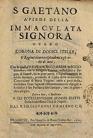 San Gaetano a' piedi della Immaculata Signora: Francesco Maria Maggio