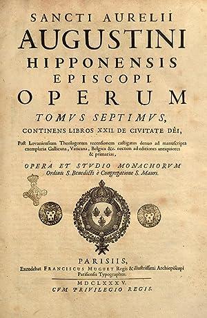 Sancti Aurelii Augustini . Operum tomus primus: Aurelius santo Augustinus