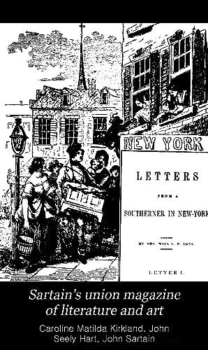 Sartain's union magazine of literature and art,: Caroline Matilda Kirkland,