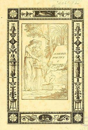 Scherzi poetici e pittorici [Reprint]: De Rossi, Giovanni