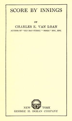 Score by innings [Reprint]: Van Loan, Charles