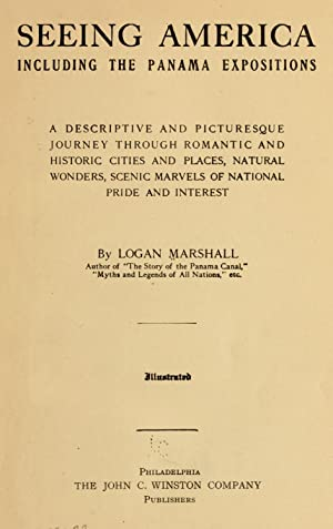 Seeing America, including the Panama expositions; a: Marshall, Logan
