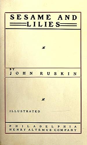 Sesame and lilies [Reprint]: Ruskin, John, 1819-1900
