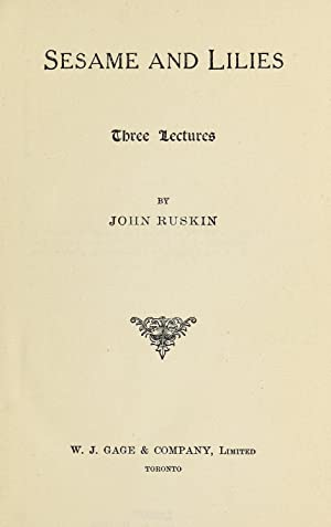 Sesame and lilies ; three lectures (1897): Ruskin, John, 1819-1900