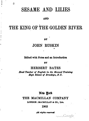 Sesame and lilies: and The king of: John Ruskin, Herbert