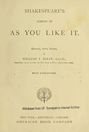 Shakespeare's comedy of As you like it: Shakespeare, William, 1564-1616,Rolfe,