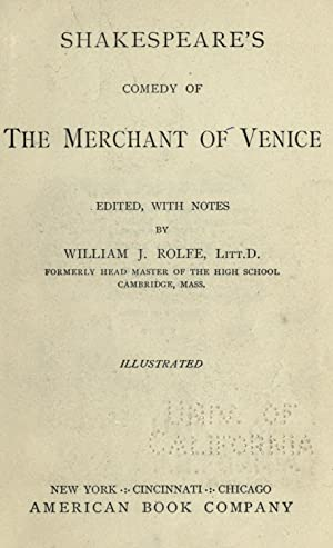 Shakespeare's comedy of the Merchant of Venice;: Shakespeare, William, 1564-1616,Rolfe,