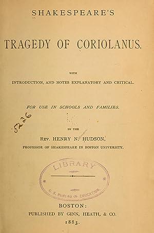 Shakespeare's tragedy of Coriolanus (1883) [Reprint]: Shakespeare, William, 1564-1616,Hudson,