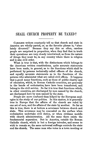 Shall Church Property Be Taxed? [Reprint] Volume: Hale, Edward E.