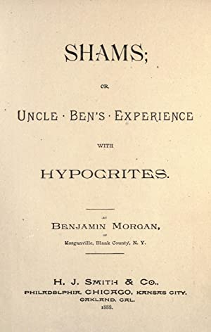 Shams : or, Uncle Ben's experience with: Draper, John Smith