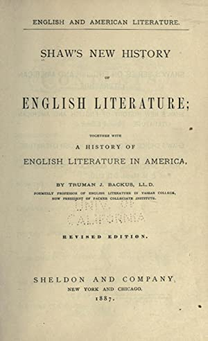 Shaw's new history of English literature : Shaw, Thomas B.