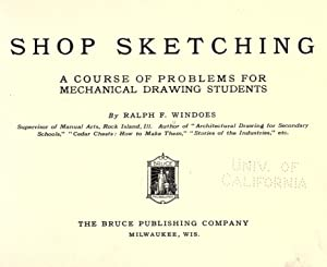 Shop sketching, a course of problems for: Windoes, Ralph Flagg,