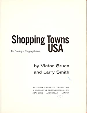 Shopping towns USA: the planning of shopping: Gruen, Victor