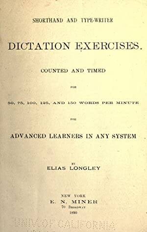 Shorthand and type-writer dictation exercises, counted and: Longley, Elias, 1822-1899