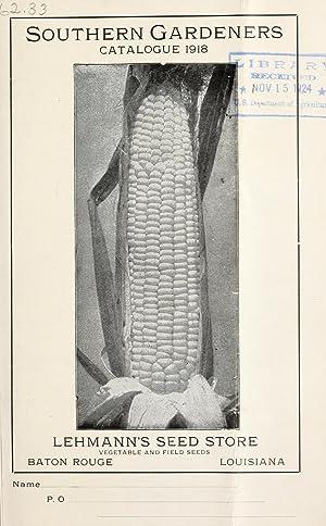 Southern gardeners : catalogue 1918 / Lehmann's: Lehmann's Seed Store,Henry