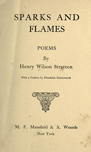 Sparks and flames : poems [Reprint]: Stratton, Henry Wilson,Butterworth,