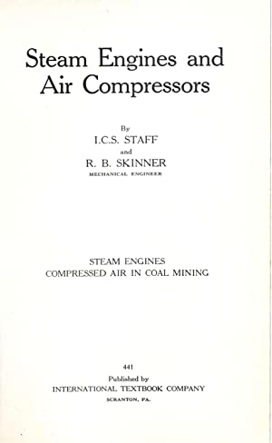 Steam engines and air compressors, by I.C.S.: International Correspondence Schools.