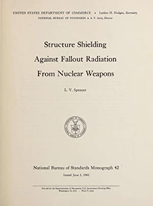 Structure shielding against fallout radiation from nuclear: Spencer, L. V.