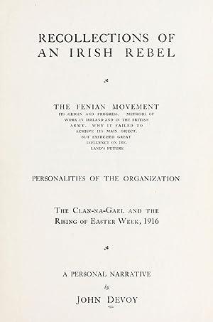 Recollections of an Irish rebel : the: John Devoy