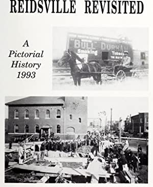 Reidsville Revisited: A Pictorial History 1993 (Volume: DeLapp, Mike.,Collins, Linda.