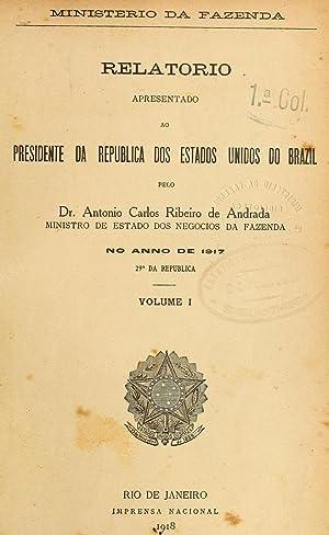 Relatà rio apresentado ao presidente da Republica: Brasil. Ministà rio
