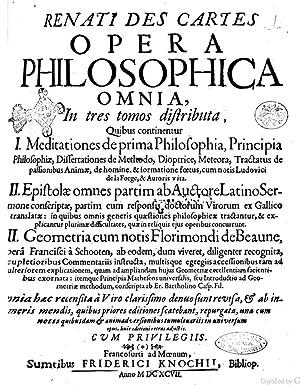 Renati Des Cartes Opera philosophica omnia, in: Renà Descartes