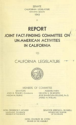 Report / Joint Fact-Finding Committee on Un-American: California. Legislature. Joint