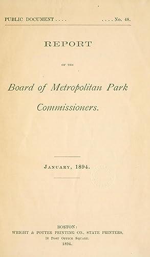 Report of the Board of Metropolitan Park: Massachusetts. Metropolitan Park
