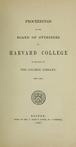 Report of the Committee of the Overseers: Harvard University. Committee
