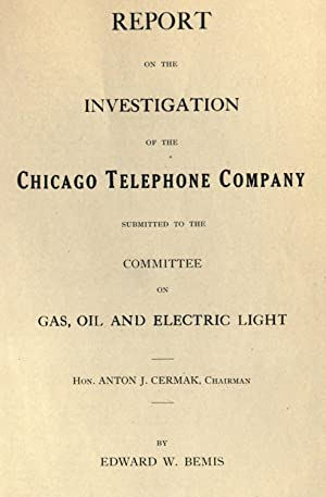 Report on the investigation of the Chicago: Bemis, Edward Webster,
