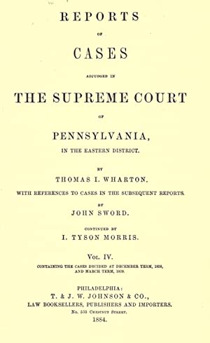Reports Cases Adjudged Supreme Court Pennsylvania, Eastern
