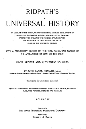 Ridpath's universal history: an account of the: John Clark Ridpath