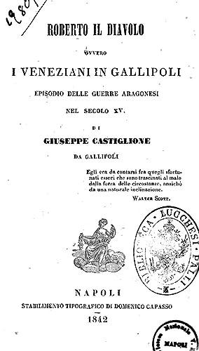 Roberto il diavolo, ovvero I veneziani in: Giuseppe Castiglione
