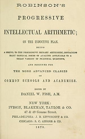 Robinson's progressive intellectual arithmetic : on the: Robinson, Horatio N.