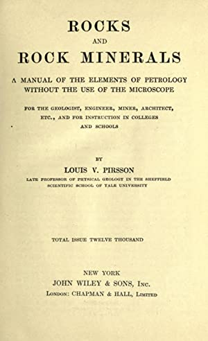 Rocks and rock minerals; a manual of: Pirsson, Louis V.
